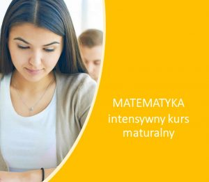 Intensywny kurs maturalny z matematyki
